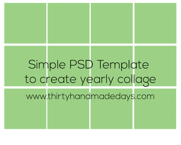 Create a Yearly Collage with this easy PSD template thirtyhandmadedays.com