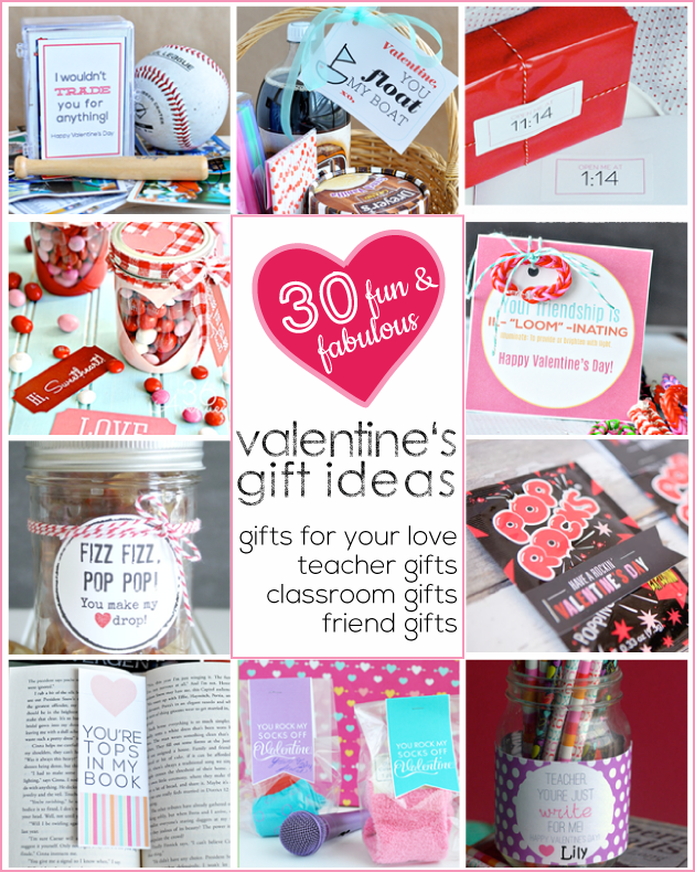 30 fabulous and fun Valentine's Day Gift Ideas - for your love, teacher gifts, classroom gifts and friends gifts www.thirtyhandmadedays.com