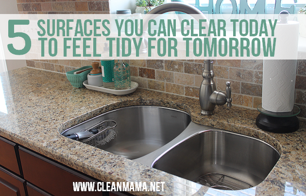 5 Surfaces You Can Clear Today to Feel Tidy for Tomorrow via Clean Mama on 30 Days