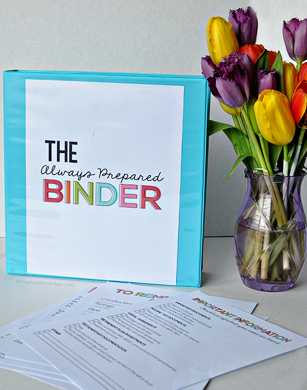 the Always Prepared Binder- printable sheets to be prepared for everything. Can be added to Family Binder with the Budget Binder too. | Thirty Handmade Days