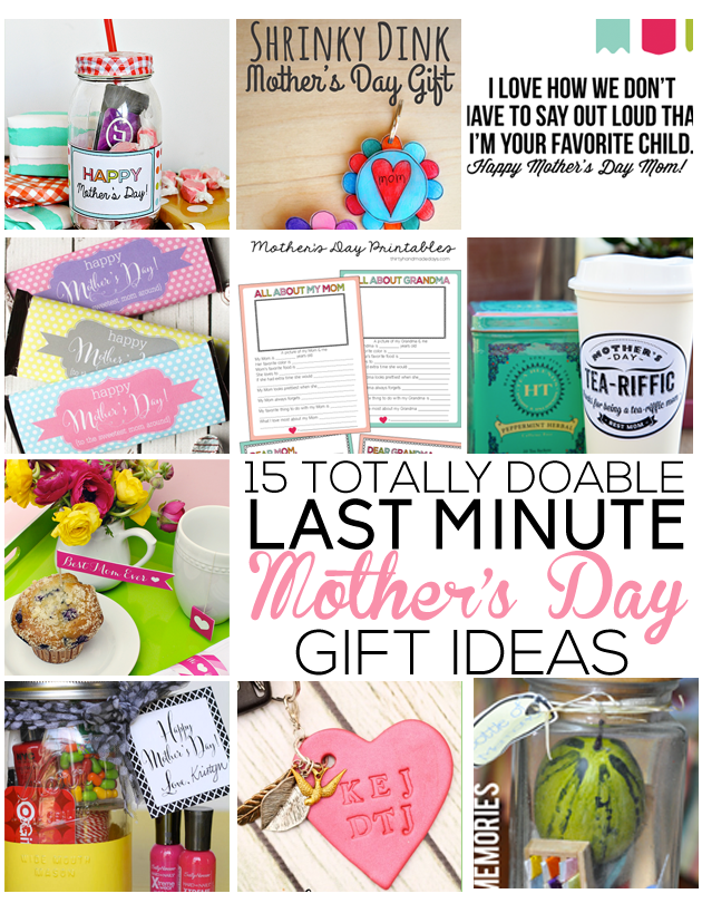 15 Last Minute Totally Doable Mother's Day Gift Ideas -- from www.thirtyhandmadedays.com