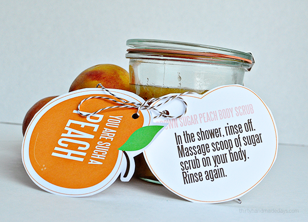 You are such a peach printable gift tags, perfect for body scrub | Thirty Handmade Days