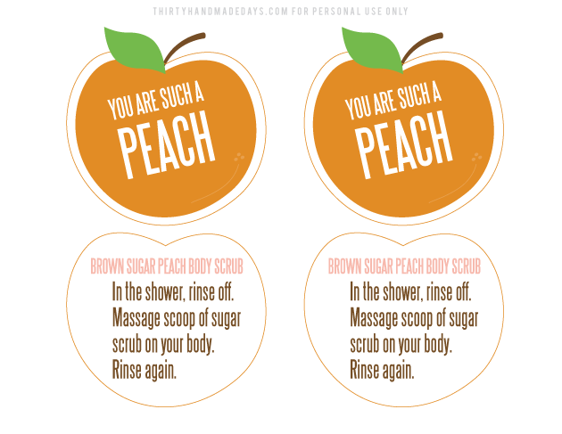 You are such a peach printable gift tags, perfect for body scrub