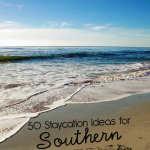 50 Staycation Ideas for Southern California