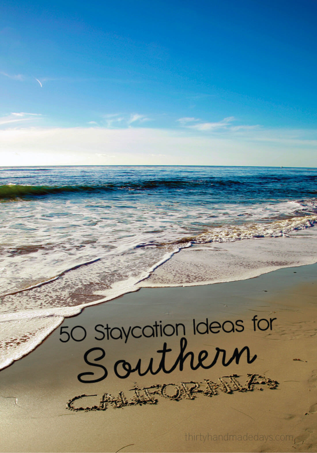 50 Staycation Ideas for Southern California - fun places to go and things to do locally.
