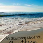 50 Staycation Ideas for Southern California - fun places to go and things to do locally. www.thirtyhandmadedays.com