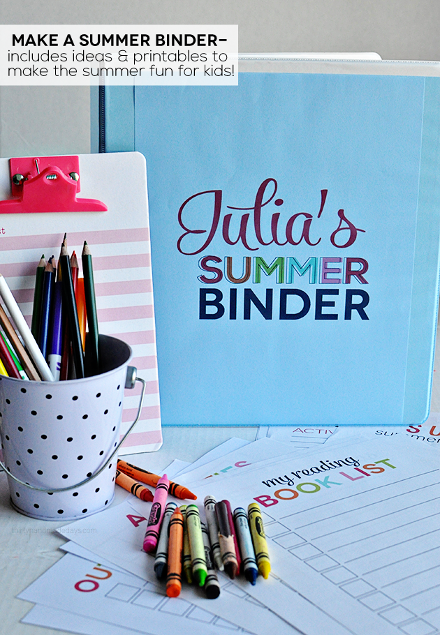 Printable Summer Binder- create a binder full of fun for your kids this summer! Beat the boredom blues! Printables for each section included.