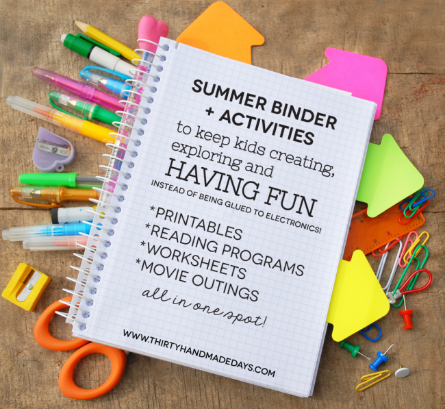 Printable Summer Binder- create a binder full of fun for your kids this summer! Beat the boredom blues.  Includes ideas for activities. www.thirtyhandmadedays.com