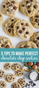 5 Tips to Make the Perfect Chocolate Chip Cookies every single time via www.thirtyhandmadedays.com