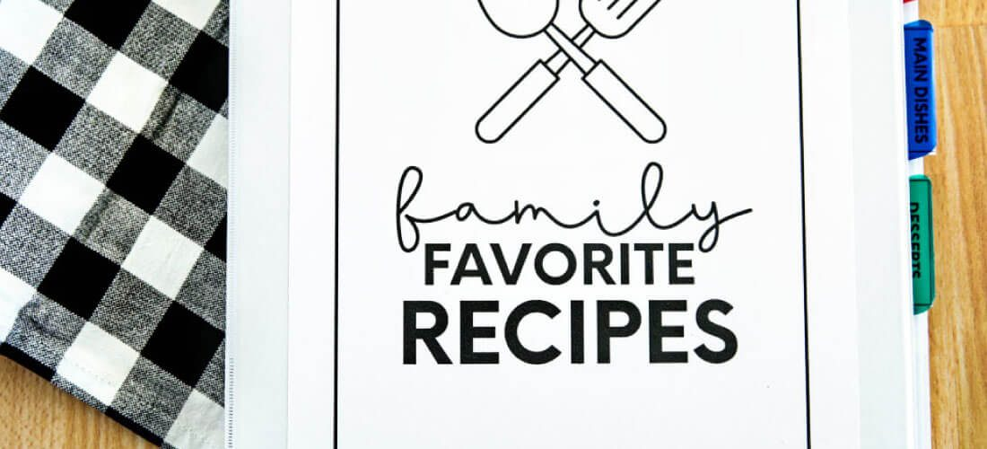 Family Favorites Recipe Book for Kids + Teenagers