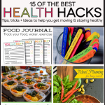 15 of the Best Health Hacks- tips, tricks and ideas to get you healthy and staying in shape.