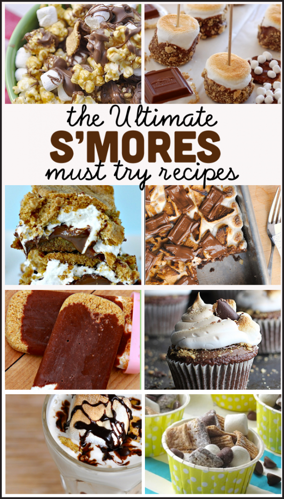 the Ultimate Must Try S'mores Recipes!