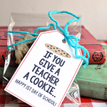 If You Give a Teacher a Cookie… Back to School Printable