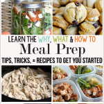 Meal Prep Ideas – Why, What, and How