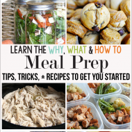 The Why, What and How- to Meal Prep Ideas