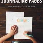 Printable Summer Journaling Pages - have your kids fill in these pages via www.thirtyhandmadedays.com