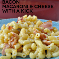 Bacon Macaroni and Cheese with a Kick