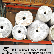 5 Tips to Save Your Sanity When Buying New Carpet