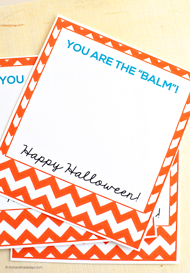"""You are the balm"" free Halloween printables + lip balm labels from Thirty Handmade Days"