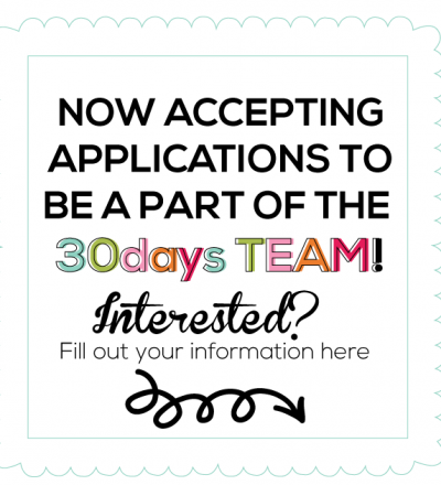 Apply to be a part of the 30days creative team!