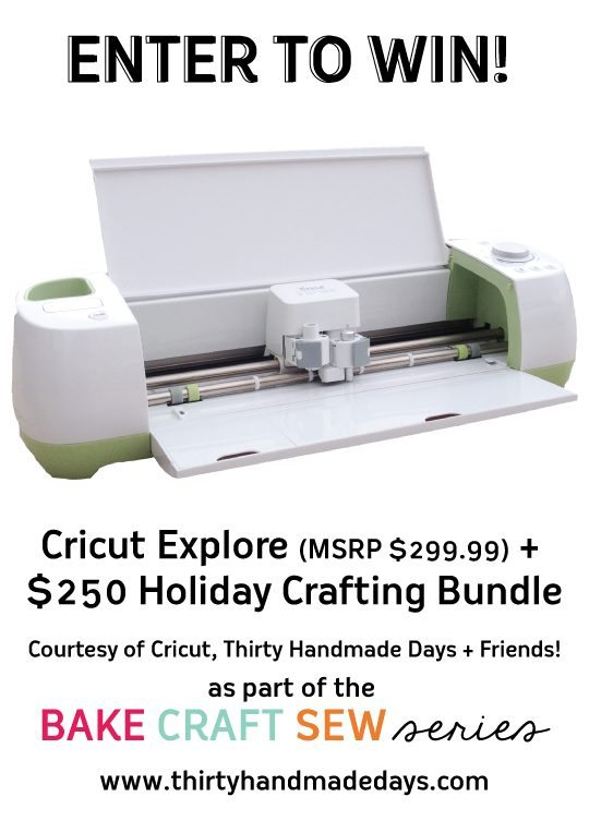 Awesome Cricut Giveaway via www.thirtyhandmadedays.com for Bake Craft Sew Series