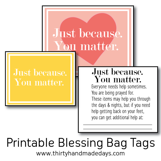 Print out these blessing bag printables to give to the homeless. |Thirty Handmade Days