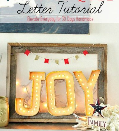 The cutest mini marquee letter tutorial from Summer of Elevate Everyday