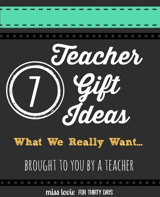 Teacher Gift Ideas- What Teachers Really Want