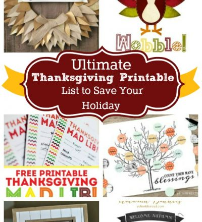 the Ultimate Thanksgiving Printables to save the holidays
