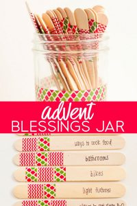 A different kind of advent to celebrate the season - make this Advent Blessings Jar with your family for an extra meaningful season!