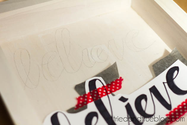 DIY Believe Sign to make for Christmas! Step 3 www.thirtyhandmadedays.com