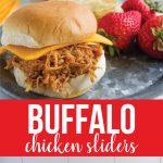 Crockpot Buffalo Chicken Sliders - make this in the slow cooker and your family will love it! from www.thirtyhandmadedays.com