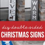 Have fun making these Christmas signs - they are double sided and can stay up through the winter!