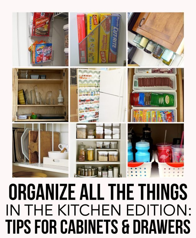Organize all the things - Kitchen Edition: how to organize your cabinets and drawers via www.thirtyhandmadedays.com