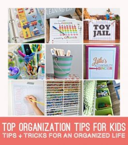 Top organizing tips for kids - ways to help kids learn how to organize