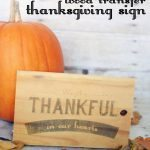 Awesome DIY Wood Transfer Thanksgiving Sign from Aly of Entirely Eventful