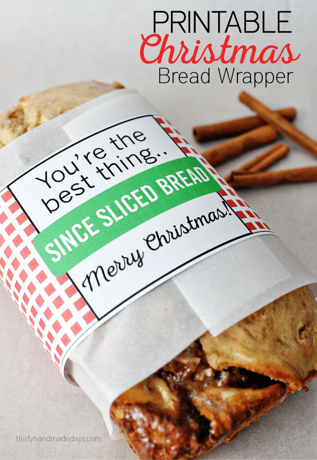 Printable Christmas Bread Wrapper - print these and use to deliver bread to friends and family! from Thirty Handmade Days