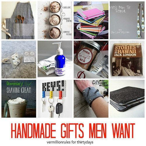 Handmade gifts men want for Christmas gifts for 30 year old man