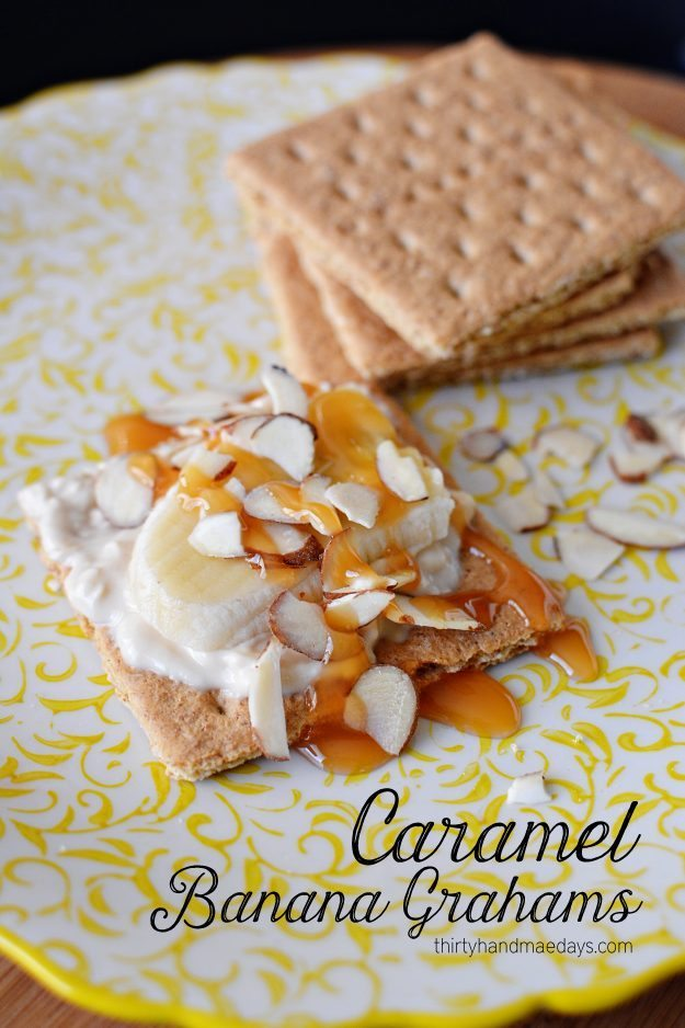 Caramel Banana Grahams-  I put all my favorite things into one delicious bite.  Must try dessert!