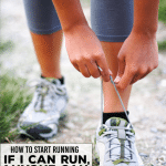 If I Can Run, ANYONE Can! Running Tips from a Beginner