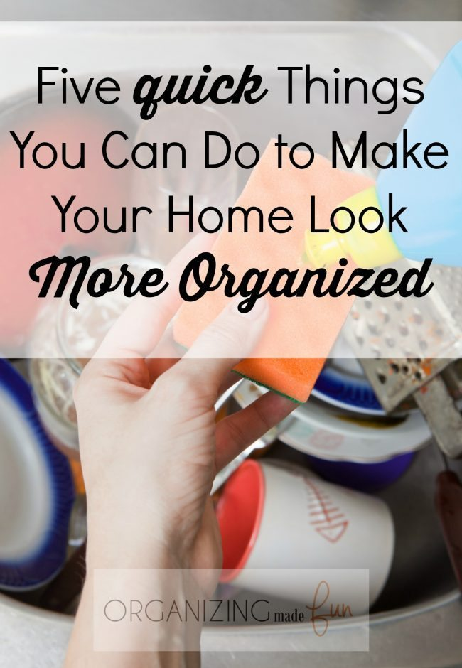 Five quick things you can do to make your home look more organized