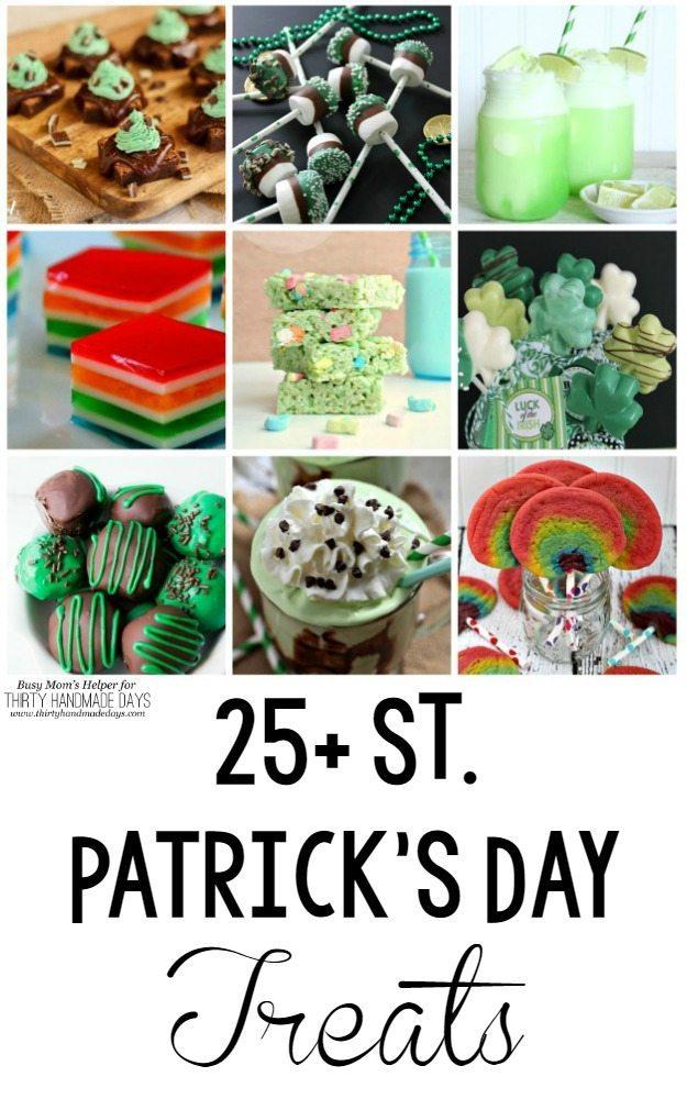 25+ St Patties Day Treats / by Busy Mom's Helper for ThirtyHandmadeDays.com