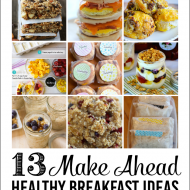 Healthy Make Ahead Breakfasts