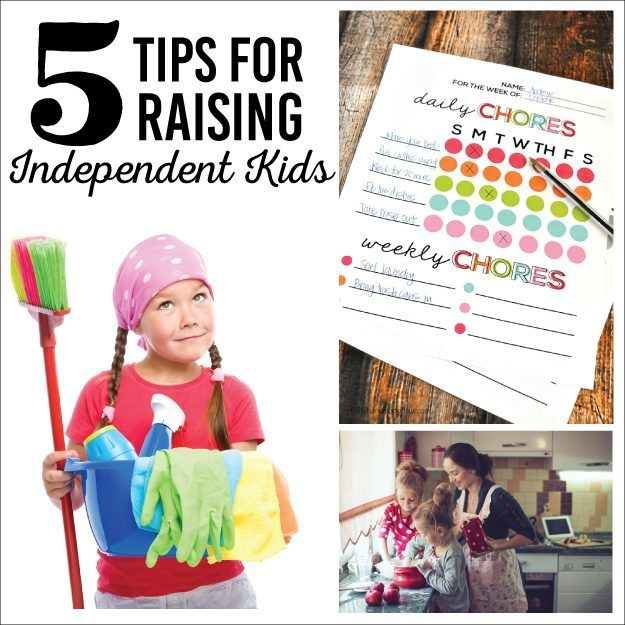5 Tips for Raising Independent Kids!