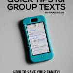 Quick Tips for Group Texts