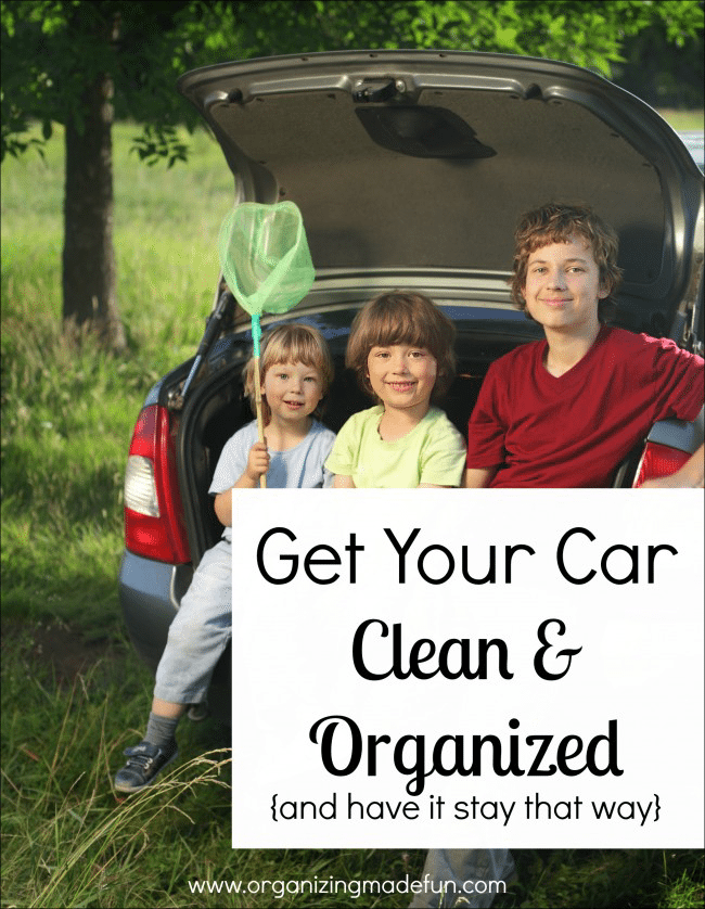 Get your car cleaned and organized!