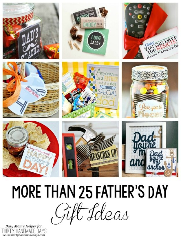 More than 25 Father's Day Gift Ideas / by BusyMomsHelper.com for ThirtyHandmadeDays.com