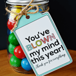 You've Blown My Mind – Teacher Appreciation Gift