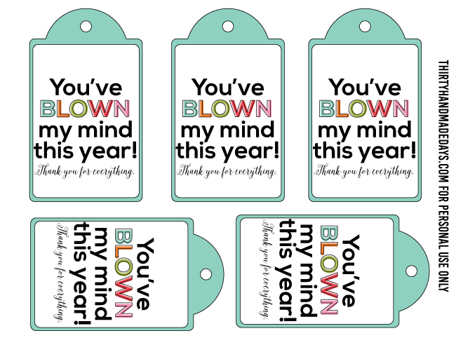 You've Blown My Mind this year - teacher appreciation gift tags