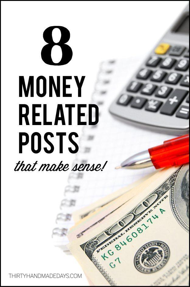 8 Money Posts that Make Sense www.thirtyhandmadedays.com